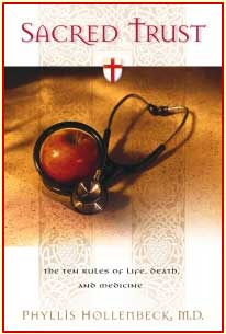 Sacred Trust - The ten rules of life, death and medicine